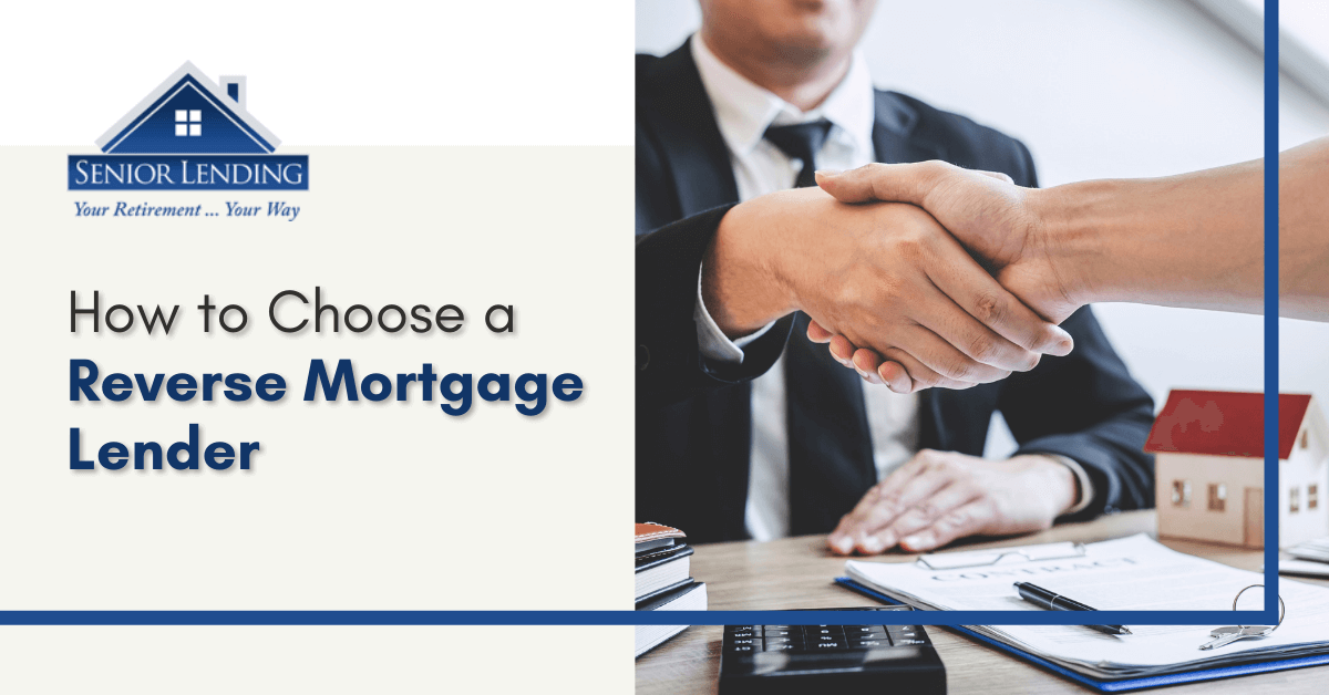 how to choose a reverse mortgage lender